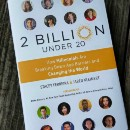 2 Billion Under 20: two years later