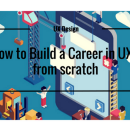 How to Become a UX/UI Designer With No Experience