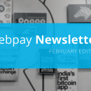 February Newsletter — What's New at Zebpay