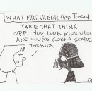 What Mrs. Vader Said…
