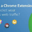 How to build a Chrome Extension that will skyrocket your SaaS startup's web traffic?