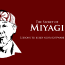 The Secret of Miyagi: Lessons to build your software career