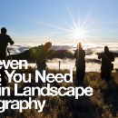 The 7 Things You Need to Start Landscape Photography