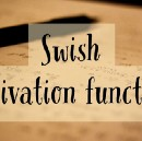 Swish Activation Function by Google