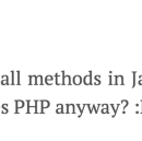 Who uses PHP anyway?
