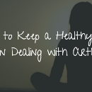 Ways to Keep a Healthy Mind When Dealing with Arthritis
