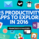25 Productivity Apps to Explore in 2016