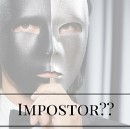 I Have Impostor Syndrome