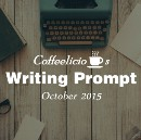 October Writing Prompt