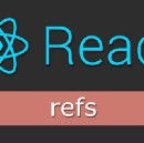 Refs in React : All you need to know !