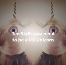 Ten skills you need to be a UX unicorn