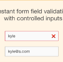 How to use React's controlled inputs for instant form field validation
