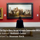 Tuning Out The Digital Buzz For An Intimate Communion With Art