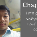 Chapter 1: I am going to self-publish a novel in 180 days.