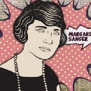 The Woman Who Invented Birth Control