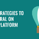 10 Strategies to Go Viral on Any Platform