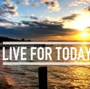 There's No Tomorrow: Live In Today, Live For Today