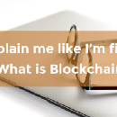 Explain me like I'm five: What is Blockchain
