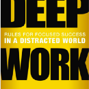 5 Practices from Deep Work by Cal Newport That'll Change Your Life