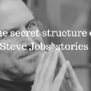 The secret structure of Steve Jobs' stories