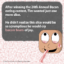 Tim, The Bacon Eating Champion
