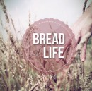 """""""Jesus came not to give bread, but to be bread.""""—John Piper"""