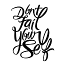 Don't Fail Yourself