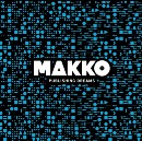 The End of MAKKO and To The Brave Old World.