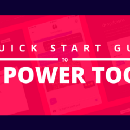 A Quick Start Guide to UX Power Tools