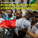 All Israelis are guilty for setting a Palestinian family on fire