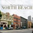 Why I Love Living in North Beach (Redux for 2017)