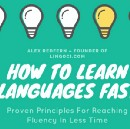 How To Learn Languages Fast
