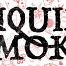 Liquid Smoke 01 / The Rumpus