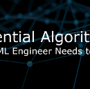 Essential Algorithms Every ML Engineer Needs to Know