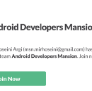 Join Android Developers Mansion