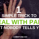 1 Simple Trick to Deal with Pain That Nobody Tells You