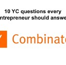 10 Y Combinator questions every entrepreneur should answer