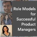 My Role Models for Successful Product Managers