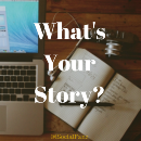 What's Your Story? Personal Branding 101