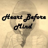 Heart Before Mind