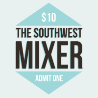 The Southwest Mixer