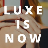 Luxe is Now