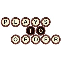 Plays To Order
