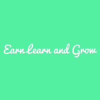 Earn Learn and Grow