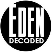 Eden Decoded