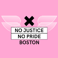 No Justice No Pride Boston