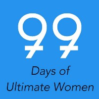 99 Days of Ultimate Women