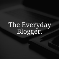 The Everyday Blogger