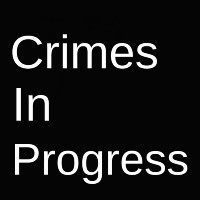 Crimes In Progress