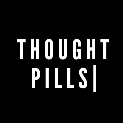 Thought Pills